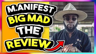 Big Mad Manifest ReviewReaction Video