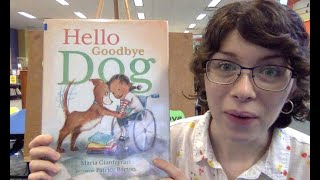 Virtual Story Time with Miss Abbey – Hello Goodbye Dog