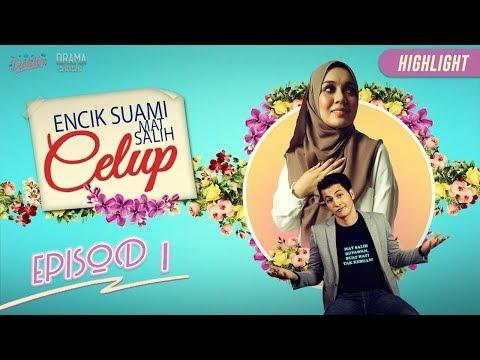 HIGHLIGHT: Episod 1   Encik Suami Mat Salih Celup