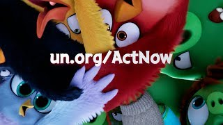 THE ANGRY BIRDS MOVIE 2 x UNITED NATIONS - ACT NOW PSA