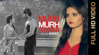 Murh Murh Vekhan  Mindi