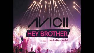 Avicii - Hey Brother (MashMike Extended Mix)