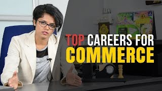 Best Career Options for Commerce Students after Class 12