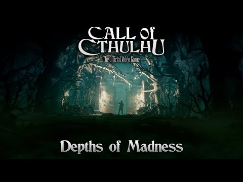 Call Of Cthulhu - Depths of Madness Trailer thumbnail