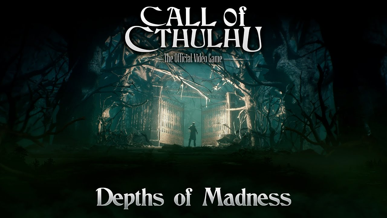 Call Of Cthulhu - Depths of Madness