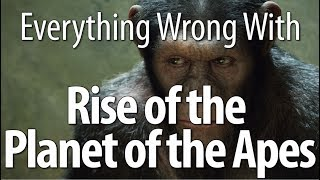 Everything Wrong With Rise Of The Planet Of The Apes