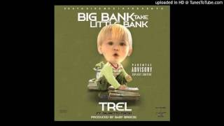 Big Bank take Lil Bank Trel ft Palmetto Fresh (Produced By Baby breeze)