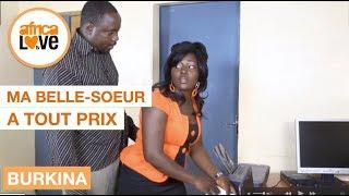 MA BELLE SOEUR À TOUT PRIX  (film africain, Burkina,  2016) grand succès en salles à Ouaga