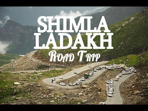 Shimla Manali Leh Ladakh Road Trip June-July 2017