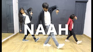 Naah Harrdy Sandhu Dance Cover Bollywood Dance Choreography Beginner Deepak Tulsyan