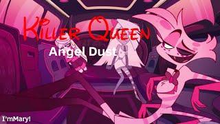 AMV: Killer Queen - Angel Dust (Hazbin Hotel)