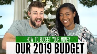Our 2019 Budget With REAL NUMBERS | How to Budget Your Money
