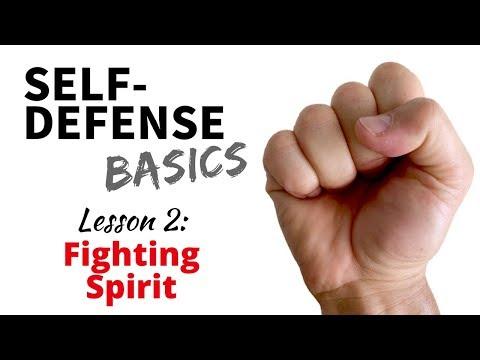 Self-Defense Basics: Lesson 2 - Fighting Spirit!