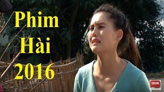 Phim Hài 2016 | Ăn Cắp Vặt Full HD | Phim Hài Mới Hay Nhất