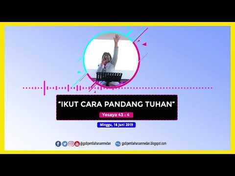 Ikut Cara Pandang Tuhan - Pdt. Renty Zipora Nainggolan | Minggu, 16 Juni 2019