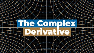 The intuition and implications of the complex derivative