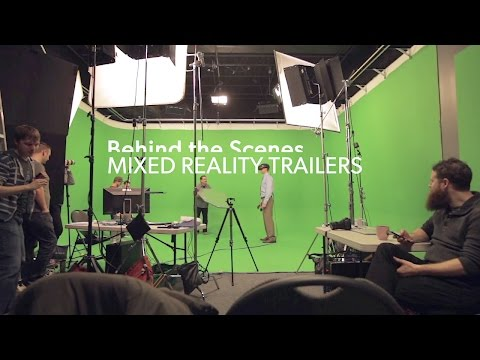 Mixed Reality Trailers: Behind the Scenes