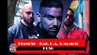 Klingt Er Wie KC Rebell? | KIANUSH   PUSH Feat. P.A. & Mosh36