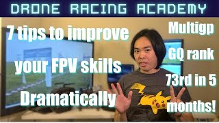 7 steps to get better at fpv racing! - My Journey to qualify for MultiGP GQ Pro Class in 5 Months