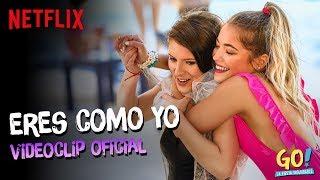 Go! La Fiesta Inolvidable - Eres Como Yo