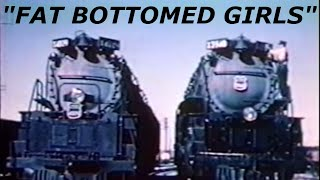 """""""Fat Bottomed Girls"""" - Union Pacific Big Boy And Challenger Music Video"""
