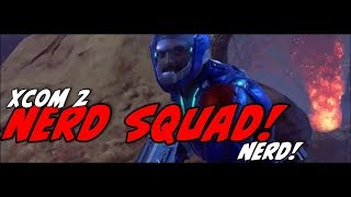 NERD PLAYN! XCOM 2 8/1/17 From Ed Johnson Presents NERD