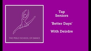 Tap Seniors 'Better Days' with Deirdre