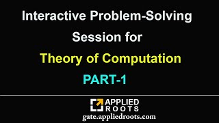 Interactive Problem-Solving Session for Theory of Computation PART-1 | GATE Applied Course