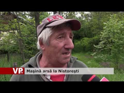 Maşină arsă la Nistoreşti