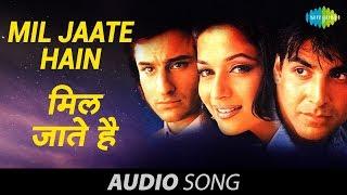 Mil Jaate Hain - Kumar Sanu - Alka Yagnik   - YouTube