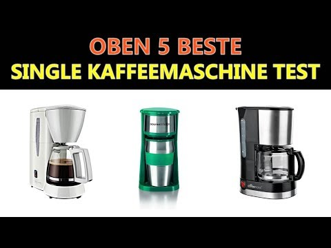 Beste Single Kaffeemaschine Test 2018