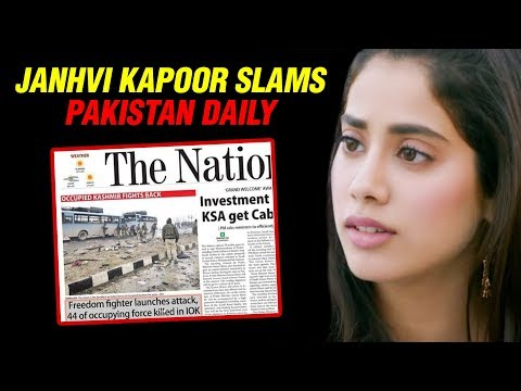 Janhvi Kapoor ANGRY On Pakistan Daily on Pulwama t