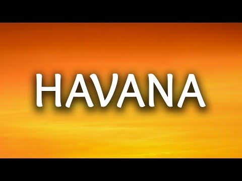 , title : 'Camila Cabello ‒ Havana (Lyrics) 🎤 ft. Young Thug'
