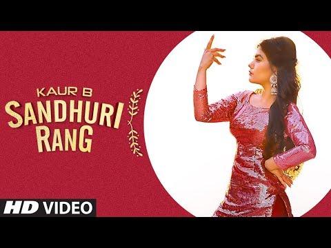 Sandhuri Rang: Kaur B (Full Song) Laddi Gill | Fateh Shergill | Latest Punjabi Songs 2019
