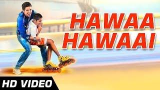 Title Track - Video Song - Hawaa Hawaai