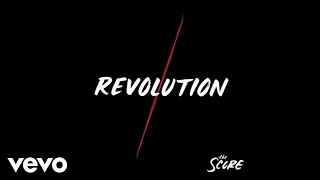 The Score   Revolution (Audio)