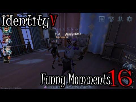 IDentity V - funny Moments #16 REUPLOAD