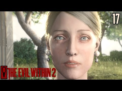WHAT'S REAL? - The Evil Within 2 Gameplay 17 - Gameplay Walkthrough
