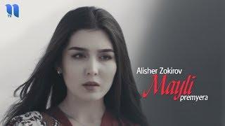 Alisher Zokirov - Mayli (Official Music Video)
