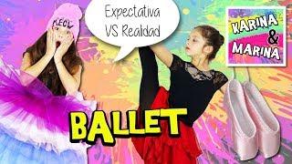💃 ¡EXPECTATIVA Vs REALIDAD: 😍 BALLET CLÁSICO! Rutinas,  Preparación, Coreografías Y Mucho Más...