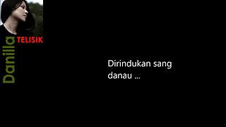 Danilla   Bilur   Video Lirik