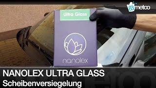 Nanolex Ultra Glasversiegelung Set Anleitung und Standzeit Test nach 10 Monaten Scheibenversiegelung