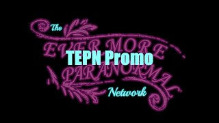 The Evermore Paranormal Network Official FPA Television Show Promo 2017