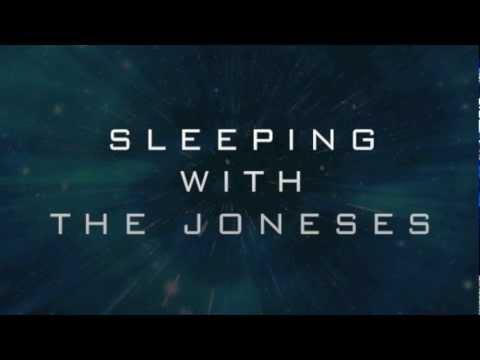 Sleeping With the Joneses
