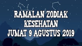 Ramalan Zodiak Kesehatan Hari Ini, Jumat 9 Agustus 2019
