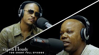How Too Short Changed the Hip Hop Game | expediTIously Podcast