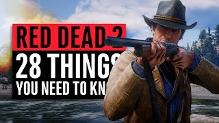 Red Dead Redemption 2 | 28 Things You Need To Know