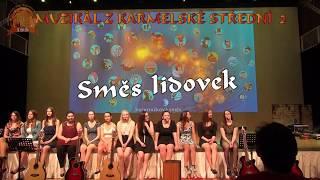 Muzikál z Karmelské střední 2 Směs lidová