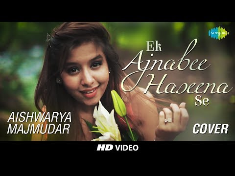Ek Ajnabee Haseena Se Cover  Aishwarya Majmudar