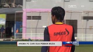 NET JATIM  AREMA FC TERUS BURU PEMAIN MUDA
